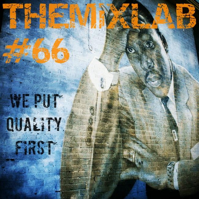 The Mix Lab 66 - MLK