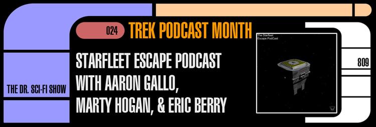 2-Starfleet-Escape-Podcast