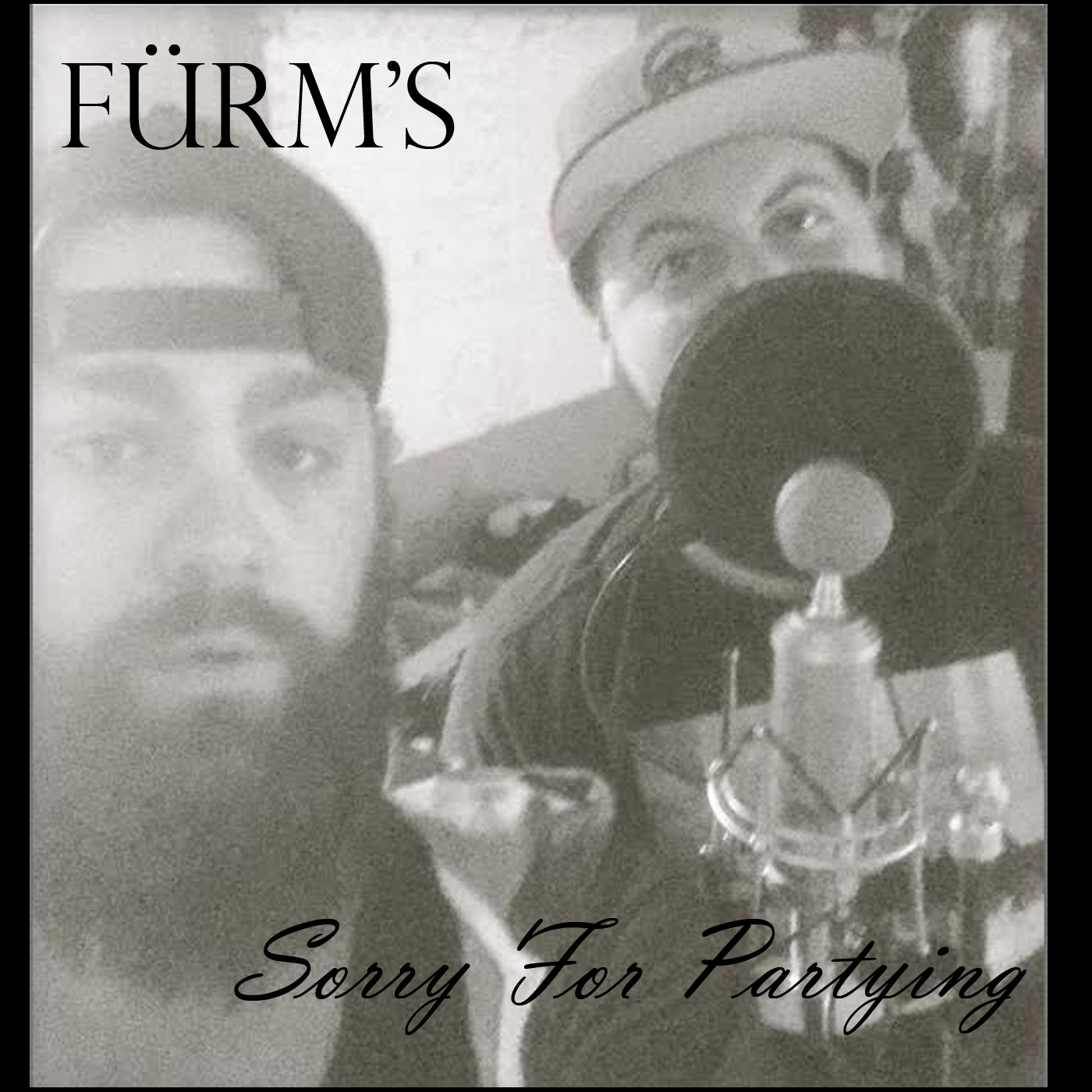 Fürm's Sorry For Partying