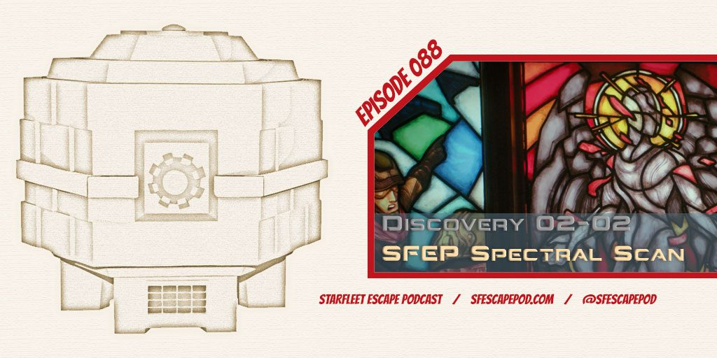 Starfleet Escape Podcast 88 Spectral Scans Discovery Season 2